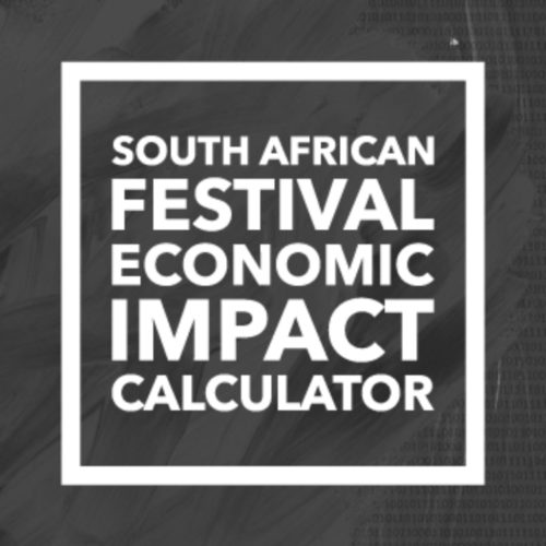 SOUTH AFRICAN FESTIVAL ECONOMIC IMPACT CALCULATOR (SAFEIC)